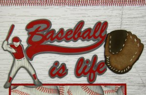 Baseball Is Life - Title